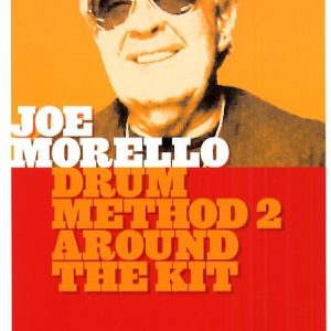 JOE MORELLO DRUM METHOD 2 AROUND THE KIT HOT LICKS LICK LIBRARY DVD HOT179