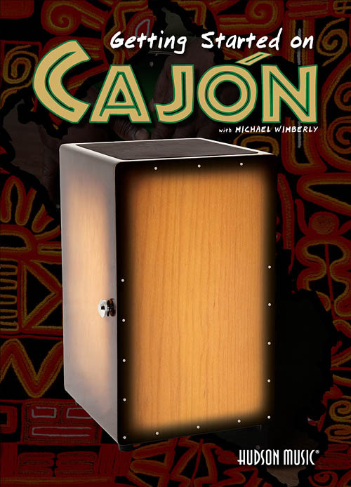 GETTING STARTED ON CAJON DRUM DVD Michael Wimberly LEARN TO PLAY TUITIONAL