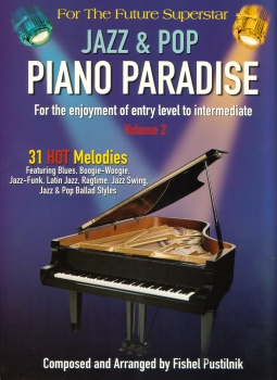 JAZZ & POP PIANO PARADISE SONG BOOK VOL 2 31 HOT MELODIES