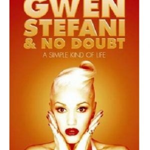Gwen Stefani & No Doubt A Simple Kind of Life Paperback Book by Jeff Apter
